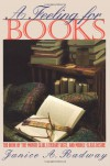 A Feeling for Books: The Book-of-the-Month Club, Literary Taste, and Middle-Class Desire - Janice A. Radway
