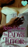 The Lady's Tutor (Zebra Splendor historical romance) - Robin Schone