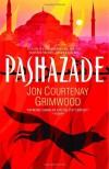 Pashazade - Jon Courtenay Grimwood