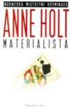 Materialista - Anne Holt