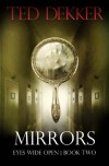 Mirrors - Ted Dekker
