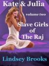 Slave Girls of the Raj - Lindsey Brooks
