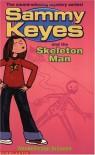 Sammy Keyes and the Skeleton Man - Wendelin Van Draanen
