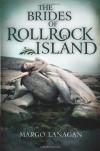 The Brides of Rollrock Island - Margo Lanagan
