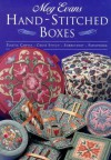 Hand-Stitched Boxes: Plastic Canvas, Cross Stich, Embroidery, Patchwork - Meg Evans