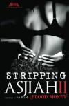 Stripping Asjiah II - Sa'Rese Thompson