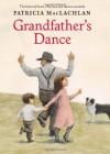 Grandfather's Dance - Patricia MacLachlan