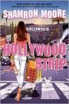 Hollywood Strip - Shamron Moore