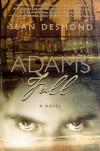 Adams Fall - Desmond Sean, Desmond Sean