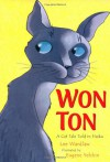 Won-Ton: A Cat Tale Told in Haiku - Lee Wardlaw, Eugene Yelchin