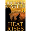 Heat Rises (Nikki Heat, #3) - Richard Castle