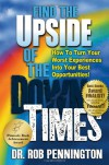 Find the Upside of the Down Times - Robert E. Pennington, Jaime Fuller, Suzanne Pustejovsky-Perry