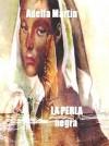 La Perla Negra (Spanish Edition) - Adelfa Martìn