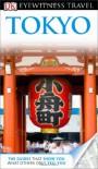 DK Eyewitness Travel Guide: Tokyo - DK PUBLISHING