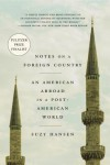 Notes on a Foreign Country: An American Abroad in a Post-American World - Suzy Hansen