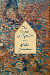 The Season of Migration: A Novel - Nellie Hermann