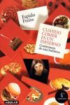 Cuando comer es un infierno: confesiones de una bulímica - Espido Freire