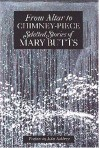 From Altar to Chimney-Piece: Selected Stories - Mary Butts