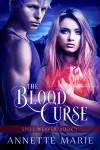 The Blood Curse - Annette Marie
