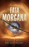 Fata Morgana: Library Edition - Steven R. Boyett