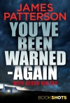 You've been warned - again - James Patterson