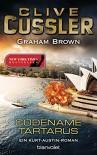 Codename Tartarus: Ein Kurt-Austin-Roman (Die Kurt-Austin-Abenteuer 11) - Clive Cussler, Graham Brown, Michael Kubiak