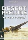 Desert Prelude: Operation Compass - Hakan Gustavsson, Ludovico Slongo