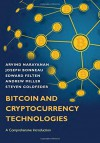 Bitcoin and Cryptocurrency Technologies: A Comprehensive Introduction - Arvind Narayanan, Joseph Bonneau, Edward Felten, Andrew Miller, Steven Goldfeder
