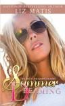 Summer Dreaming - Liz Matis