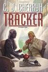 Tracker - C.J. Cherryh