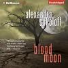 Blood Moon - Alexandra Sokoloff