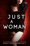 Just A Woman - Serena Akeroyd