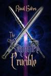 The Sapphire Crucible - Rival Gates