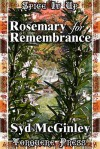 Rosemary for Remembrance - Syd McGinley
