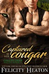 Captured by her Cougar - Felicity E. Heaton