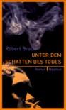Unter dem Schatten des Todes - Robert Brack