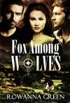 Fox Among Wolves (Hostage Book 1) - Rowanna Green