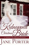 The Kidnapped Christmas Bride (Taming of the Sheenans Book 3) - Jane Porter
