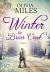 Winter in Briar Creek - Olivia Miles, Kerstin Fricke