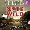 Running Wild (Havoc, #1) - S.E. Jakes, Dorian Bane