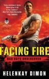 Facing Fire - HelenKay Dimon