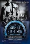 Sons of Steel Row - Stunde der Entscheidung - Jen McLaughlin, Stefanie Zeller