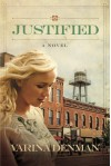 Justified: A Novel (Mended Hearts Series) - Varina Denman