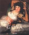 Goya 1746 - 1828 - Rose-Marie Hagen, Rainer Hagen, Edyta Tomczyk