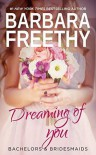 Dreaming of You - Barbara Freethy