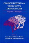 Consolidating the Third Wave Democracies: Regional Challenges - Larry Jay Diamond, Marc F. Plattner