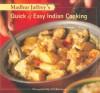 Madhur Jaffrey's Quick & Easy Indian Cooking - Madhur Jaffrey, Noel Barnhurst