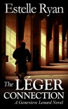 The Léger Connection (Book 7) (Genevieve Lenard) - Estelle Ryan