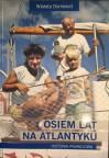 Osiem lat na Atlantyku - Wioleta Domosud