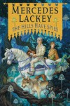 The Hills Have Spies - Mercedes Lackey